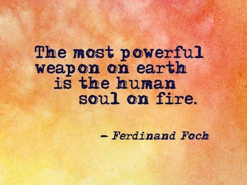 Ferdinand Foch The Most Powerful Weapon On Earth Is The: Quotes « Lindseyogabliss « Page 4